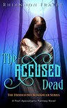 The Accused Dead (The Hidden Necromancer #2)