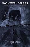 Nachtwandelaar (Insomnia Saga; Slaapwandelaar Mini-serie #1)