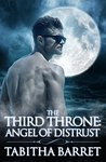 Angel of Distrust (The Third Throne #5)
