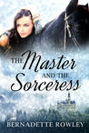 The Master and the Sorceress (Wildecoast Saga #4)