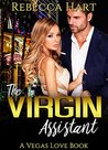 The Virgin Assistant: A Vegas Love Book