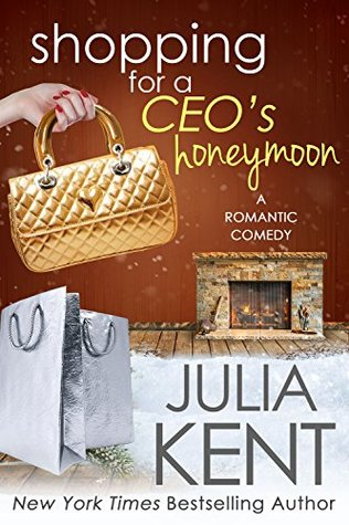 Shopping for a CEO's Honeymoon (Shopping for a Billionaire #14)