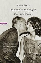 MoranteMoravia: Una storia d'amore
