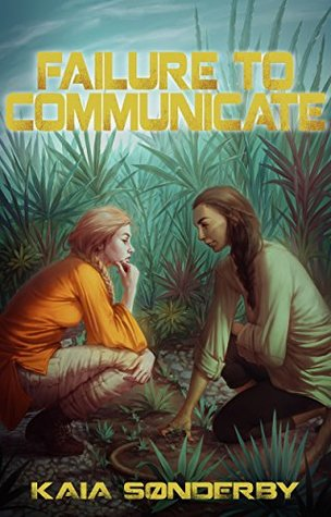 Failure to Communicate (Xandri Corelel #1)