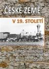 České země v 19. století I. - Proměny společnosti v moderní době
