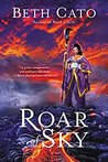 Roar of Sky (Blood of Earth, #3)