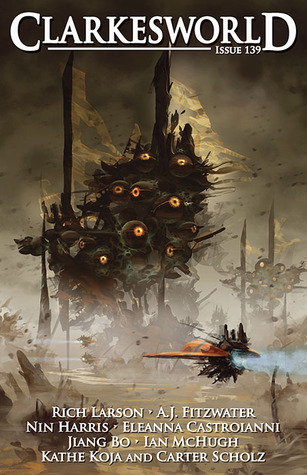 Clarkesworld Magazine, Issue 139 (Clarkesworld Magazine, #139)