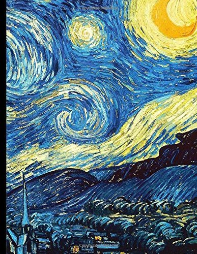 "Notebook: Large Wide Ruled Composition Notebook with Van Gogh's ""Starry Night""; 8.5x11 Notebook, Use as a Journal or Diary or as a Gift for Men, Women, Boys, or Girls"