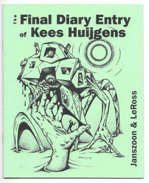 The Final Diary Entry of Kees Huijgens