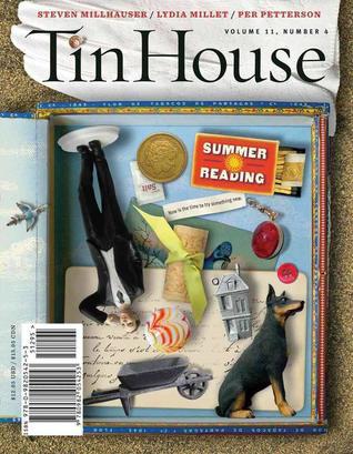 Tin House 44: Summer Reading, Volume 11, Number 4