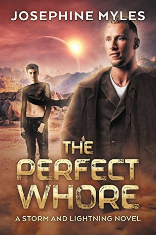 The Perfect Whore (Storm and Lightning, #1)