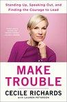 Make Trouble: Sta...
