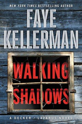 Walking Shadows (Peter Decker/Rina Lazarus, #25)