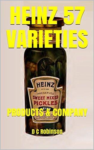 HEINZ 57 VARIETIES: PRODUCTS & COMPANY