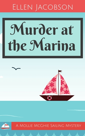 Murder at the Marina by Ellen Jacobson