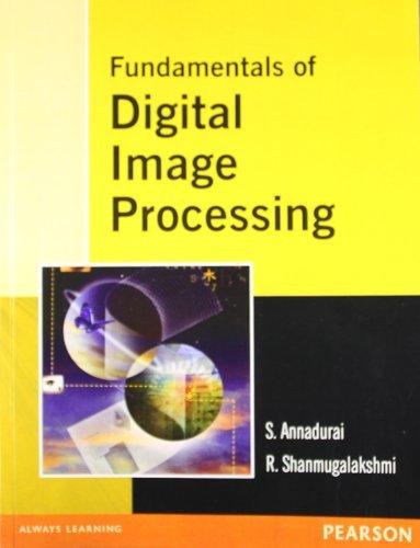 Fundamentals of Digital Image Processing, 1e