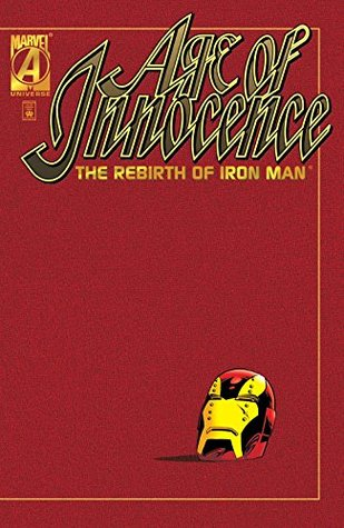 Age of Innocence: The Rebirth of Iron Man