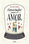 Conectados para el amor/ Attached for Love