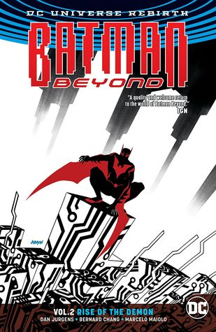Batman Beyond, Volume 2: Rise of the Demon