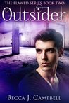Outsider by Becca J. Campbell