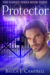 Protector by Becca J. Campbell