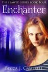 Enchanter by Becca J. Campbell