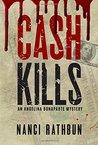 Cash Kills (Angelina Bonaparte Mysteries, #2)