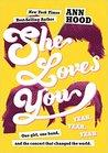She Loves You by Ann Hood