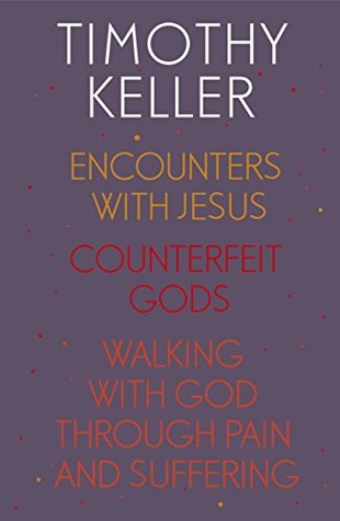 Encounters With Jesus / Counterfeit Gods / Walking with God through Pain and Suffering / Preaching