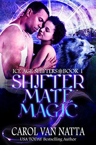 Shifter Mate Magic (Ice Age Shifters, #1)