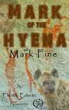 Mark of The Hyena: An Electric Eclectic Book