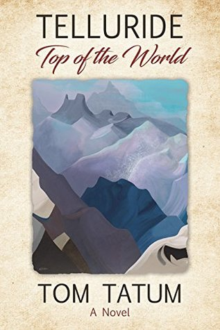 TELLURIDE Top of the World