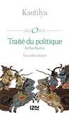 Traité du politique - Arthasastra (AGORA)
