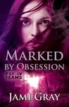 Marked by Obsession: PSY-IV Teams Book 3