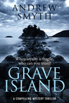 Grave Island by Andrew  Smyth