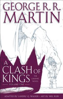 A Clash of Kings: The Graphic Novel, Volume One