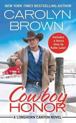 Cowboy Honor (Longhorn Canyon #2)