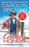 Cowboy Honor (Longhorn Canyon #2)