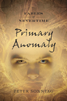 Primary Anomaly by Peter Sonntag