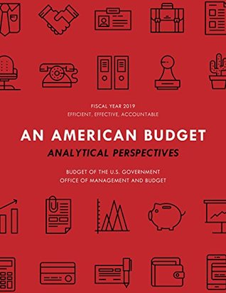 Analytical Perspectives: Budget of the United States Government Fiscal Year 2019