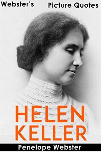 Webster's Helen Keller Picture Quotes