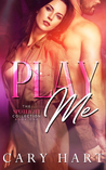 Play Me (Spotlight Collection, #1)