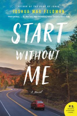 Start Without Me: A Novel