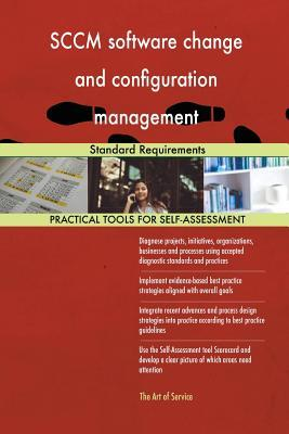 Sccm Software Change and Configuration Management Standard Requirements