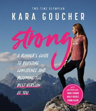 Strong: A Confidence Journal for Runners and All Brave Women