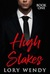 High Stakes by Lory Wendy