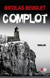 Complot by Nicolas Beuglet