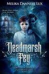 Deadmarsh Fey by Melika Dannese Lux