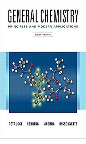 General Chemistry: Principles and Modern Applications (11th Edition)