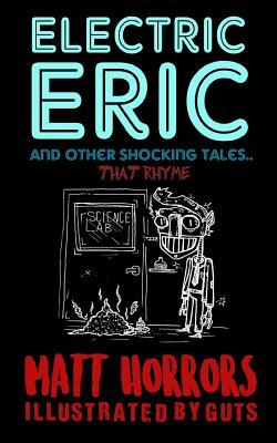 Electric Eric & Other Shocking Tales: